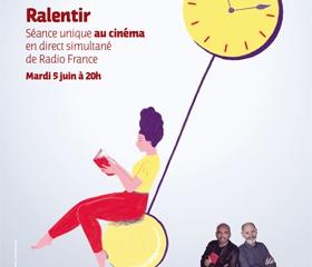 Conférence France Inter #3 : Ralentir