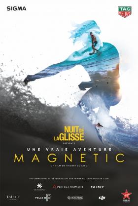 Nuit de la Glisse : Magnetic